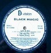 12inch Vinyl Single - Black Magic - Let It Go