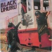 12'' - Black Uhuru - The Great Train Robbery