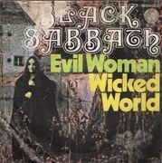 7'' - Black Sabbath - Evil Woman / Wicked World
