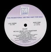 12'' - Blaze - We All Must Live Together