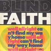 7inch Vinyl Single - Blind Faith - Well All Right / Can't Find My Way Home