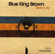 CD - Blue King Brown - Stand Up - Cardboard Gatefold Sleeve