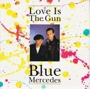 7inch Vinyl Single - Blue Mercedes - Love Is The Gun - Paper Labels