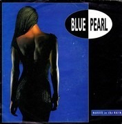 7inch Vinyl Single - Blue Pearl - Naked In The Rain