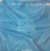 12inch Vinyl Single - Blue System - My Bed Is Too Big