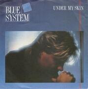 7'' - Blue System - Under My Skin