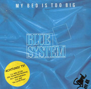 7inch Vinyl Single - Blue System - My Bed Is Too Big