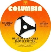 7'' - Blue Öyster Cult - Burnin' For You