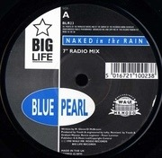 7'' - Blue Pearl - Naked In The Rain