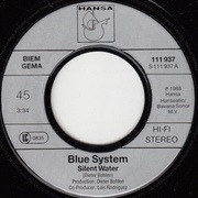 7'' - Blue System - Silent Water