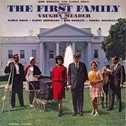 LP - Bob Booker And Earle Doud Featuring Vaughn Meader With Earle Doud ~ Naomi Brossart ~ Bob Booker ~ N - The First Family