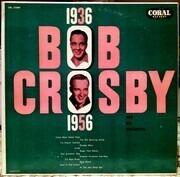 LP - Bob Crosby And His Orchestra - 1936-1956