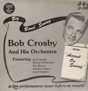 LP - Bob Crosby and his Orchestra - Accent On Swing