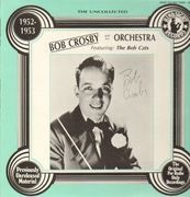 LP - Bob Crosby and his Orchestra - The Uncollected - 1952-1953