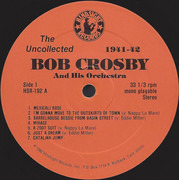 LP - Bob Crosby and his Orchestra - The Uncollected - 1941-1942