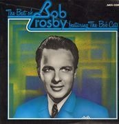 Double LP - Bob Crosby - The Best of Bob Crosby featuring The Bob Cats