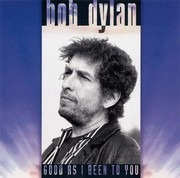 CD - Bob Dylan - Good As I Been To You