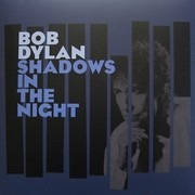 LP & CD - Bob Dylan - Shadows In The Night - 180g
