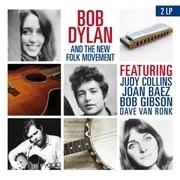 LP - Bob Dylan - BOB DYLAN AND THE FOLK MOVEMENT - .. FOLK MOVEMENT // FT. JUDY COLLINS/JOAN BAEZ/A.