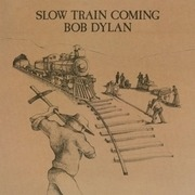 LP - Bob Dylan - Slow Train Coming - 180 GRAM AUDIOPHILE VINYL / INSERT