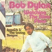 7inch Vinyl Single - Bob Dylan - Watching The River Flow