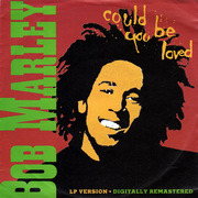 7'' - Bob Marley & The Wailers - Could You Be Loved