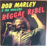 LP - Bob Marley & The Wailers - Reggae Rebel