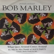 12inch Vinyl Single - Bob Marley - What Goes Around Comes Around - Still Sealed