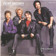 CD - Bob Seger And The Silver Bullet Band - Like A Rock