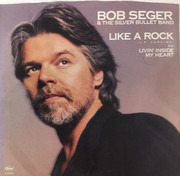 7inch Vinyl Single - Bob Seger And The Silver Bullet Band - Like A Rock