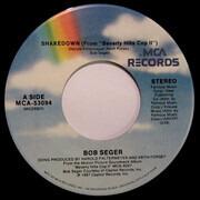 7inch Vinyl Single - Bob Seger / Bob Seger And The Silver Bullet Band - Shakedown