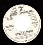 7inch Vinyl Single - Bob Seger - If I Were A Carpenter - German Promo