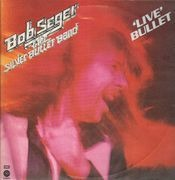 Double LP - Bob Seger & The Silver Bullet Band - 'Live' Bullet