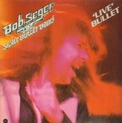 Double LP - Bob Seger & the Silver Bullet Band - 'Live' Bullet - PURPLE CAPITOL LABEL