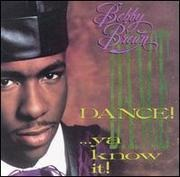 LP - Bobby Brown - Dance! ...Ya Know It!