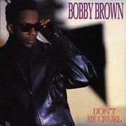 7inch Vinyl Single - Bobby Brown - Don't Be Cruel - Paper Labels