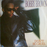 7inch Vinyl Single - Bobby Brown - Don't Be Cruel
