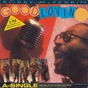 7inch Vinyl Single - Bobby McFerrin - Good Lovin'