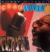 12'' - Bobby McFerrin - Good Lovin'