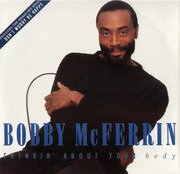 12inch Vinyl Single - Bobby McFerrin - Thinkin' About Your Body