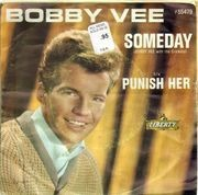 7inch Vinyl Single - Bobby Vee - Punish Her / Someday - Original US. Picture Sleeve