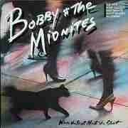 LP - Bobby And The Midnites - Where The Beat Meets The Street
