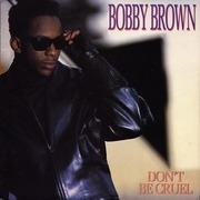 7'' - Bobby Brown - Don't Be Cruel