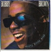 7'' - Bobby Brown - Every Little Step