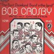 LP - Bob Crosby And His Orchestra - Broadcast Performances 1938-40