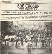LP - Bob Crosby and His Orchestra - Instrumentals never before on Record - 1946