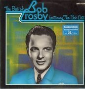 Double LP - Bob Crosby & The Bob Cats - The Best Of Bob Crosby featuring The Bob Cats
