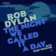 7'' - Bob Dylan - Night We Called IT A.. - .. DAY  //  RSD 2015 / BLUE VINYL