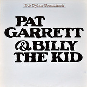 LP - Bob Dylan - Pat Garrett & Billy The Kid - sunburst labels