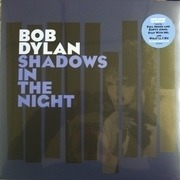 LP & CD - Bob Dylan - Shadows In The Night - 180g / limited